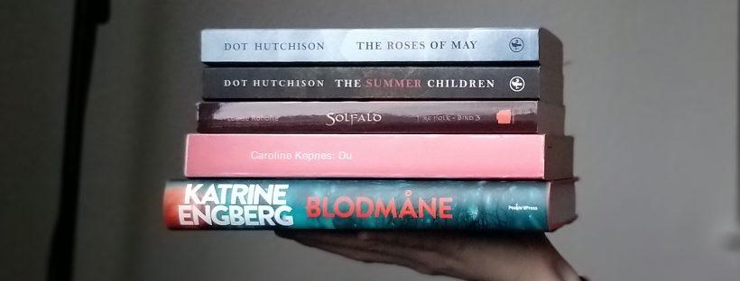 Fem bøger, jeg håber på a læse i februar: Blodmåne, Du, Solfald, The Summer Children og The Roses of May